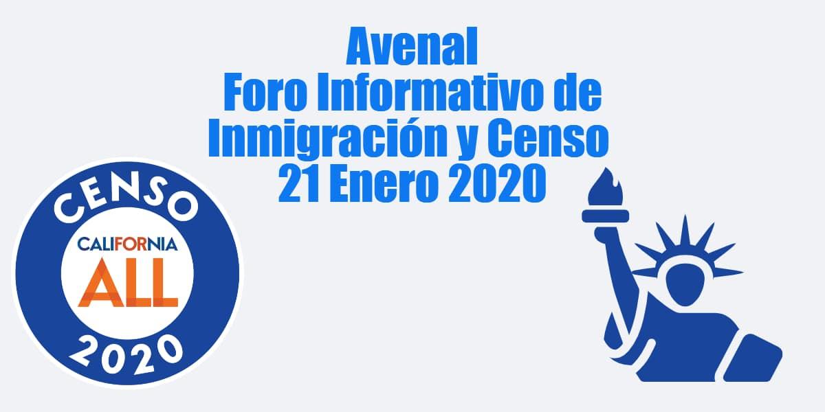 Foro Informativo de Inmigración y Censo en Avenal 21 Enero 2020 CVIIC