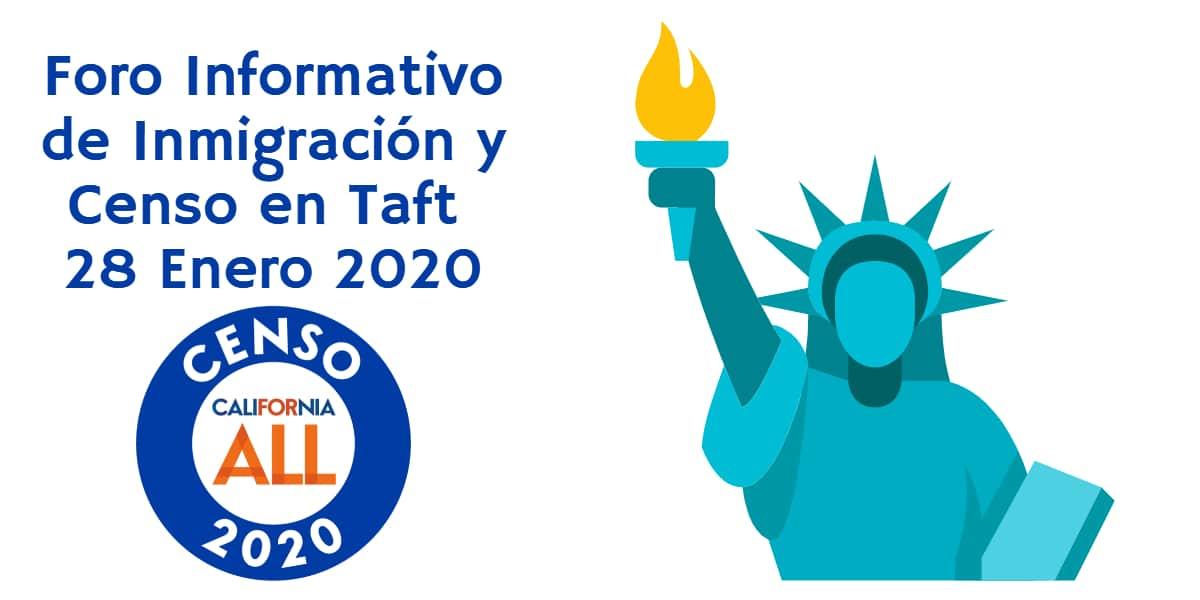 Foro Informativo de Inmigración y Censo en Taft 28 Enero 2020 CVIIC