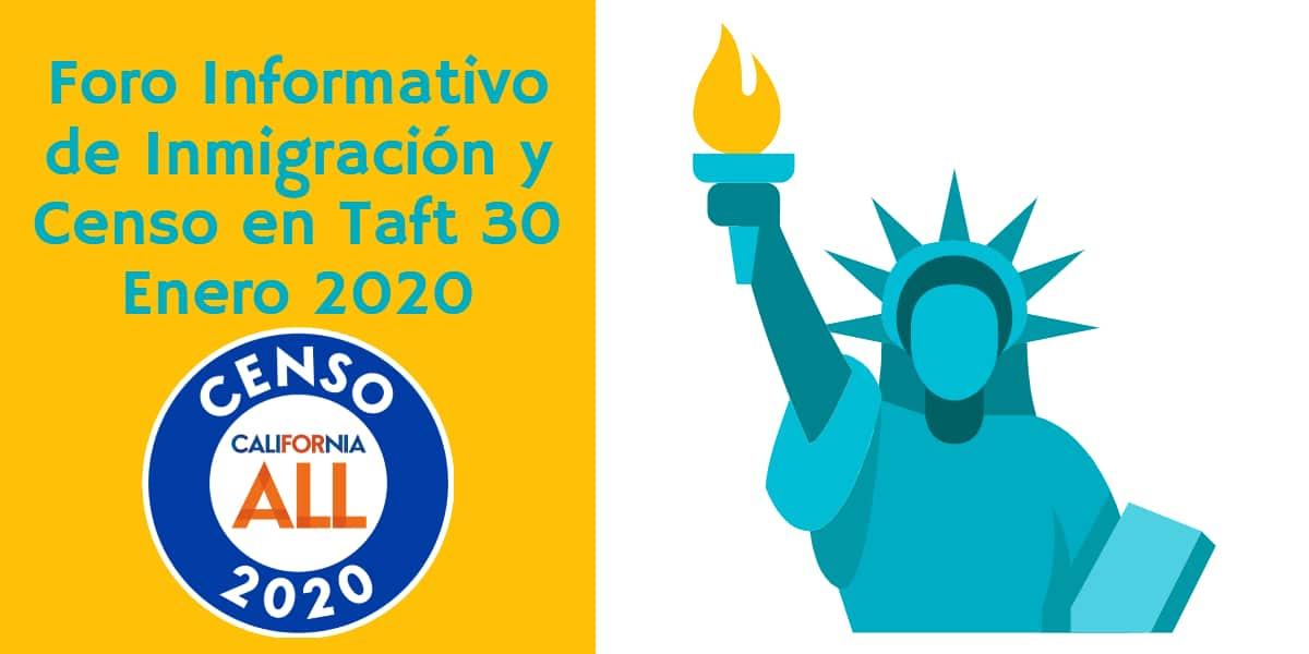 Foro Informativo de Inmigración y Censo en Taft 30 Enero 2020 CVIIC