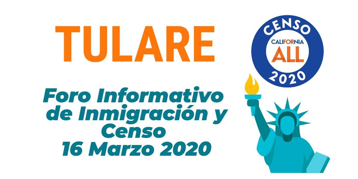 Foro Informativo de Inmigración y Censo en Tulare 16 Marzo 2020 CVIIC
