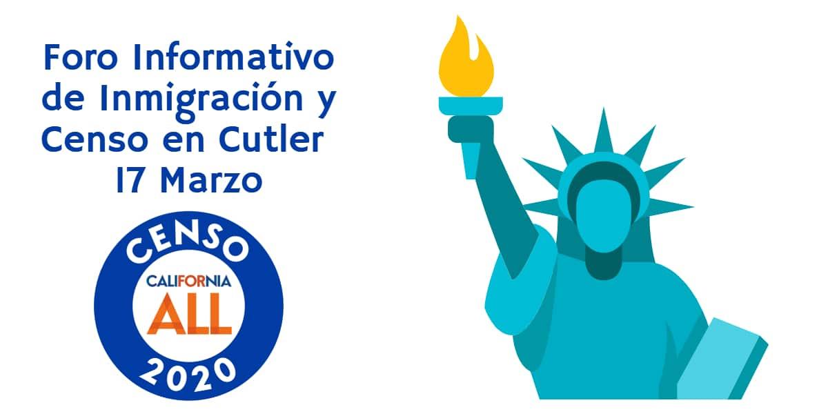 Foro Informativo de Inmigración y Censo en Cutler 17 Marzo 2020 CVIIC