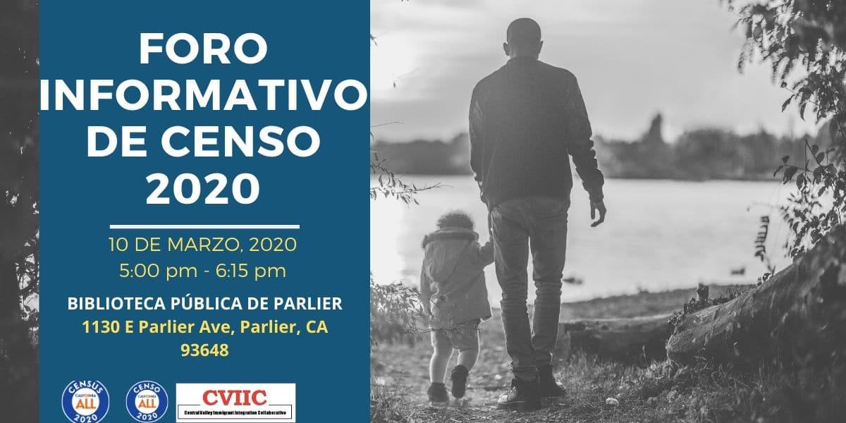 Foro Informativo de Censo 2020 en Parlier 10 de Marzo 2020 CVIIC