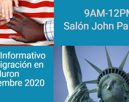 Evento Informativo de Inmigración en Huron 9 Noviembre 2020 CVIIC