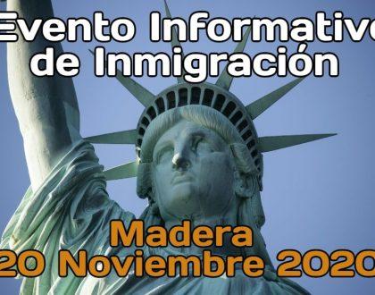 Evento Informativo de Inmigración en Madera 20 Noviembre 2020 CVIIC