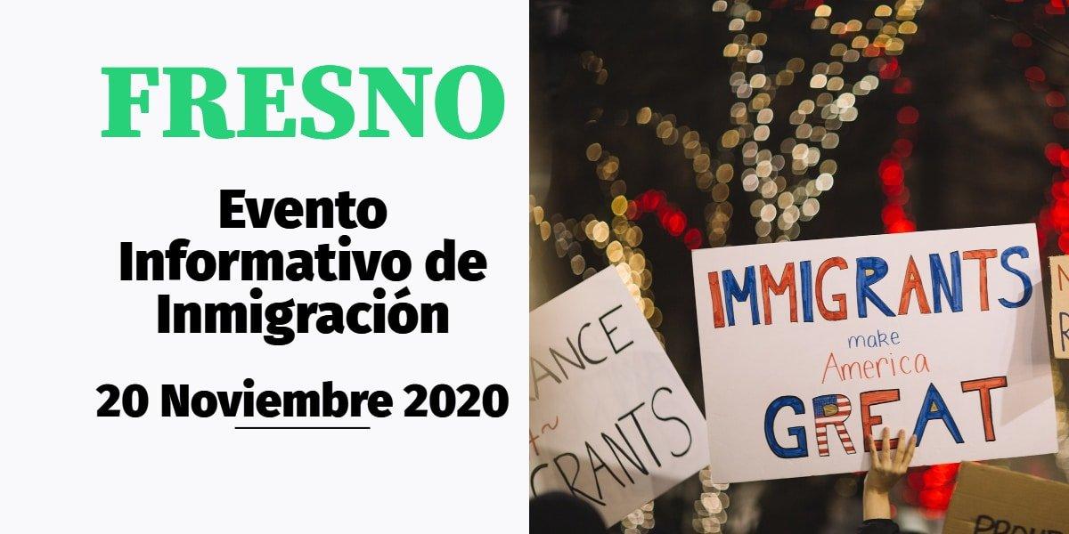 Evento Informativo de Inmigración en Fresno 20 Noviembre 2020