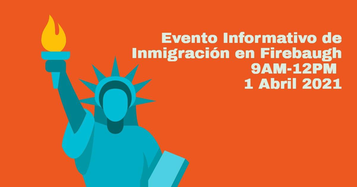 Evento Informativo de Inmigración en Firebaugh 1 Abril 2021 CVIIC