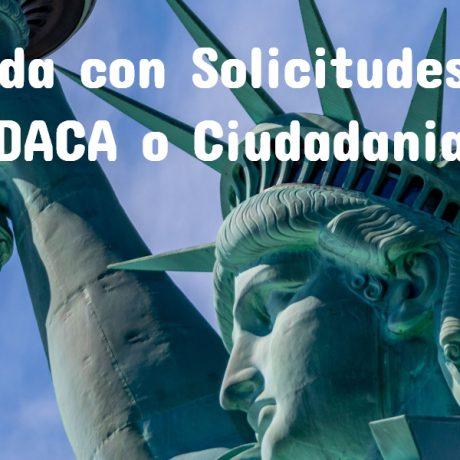 Ayuda Con Ciudadanía y DACA