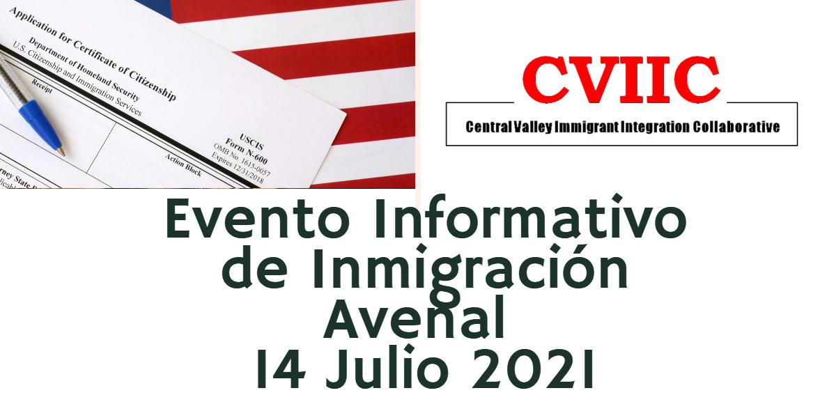 Evento Informativo de Inmigración Avenal 14 Julio 2021 CVIIC