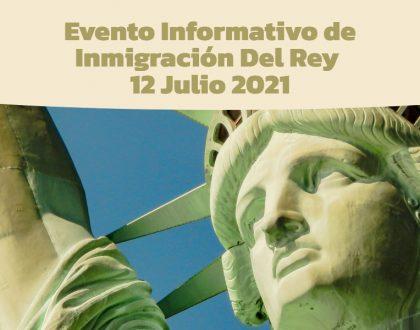 Evento Informativo de Inmigración Del Rey 12 Julio 2021 CVIIC