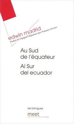 3 Poemas De Al Sur Del Ecuador De Edwin Madrid