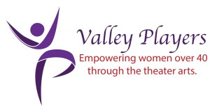 Valley Players - Empowering women over 40 through the theater arts