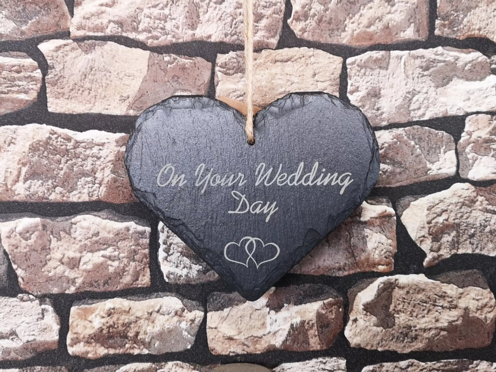 'On Your Wedding Day' Welsh Slate Heart Sign