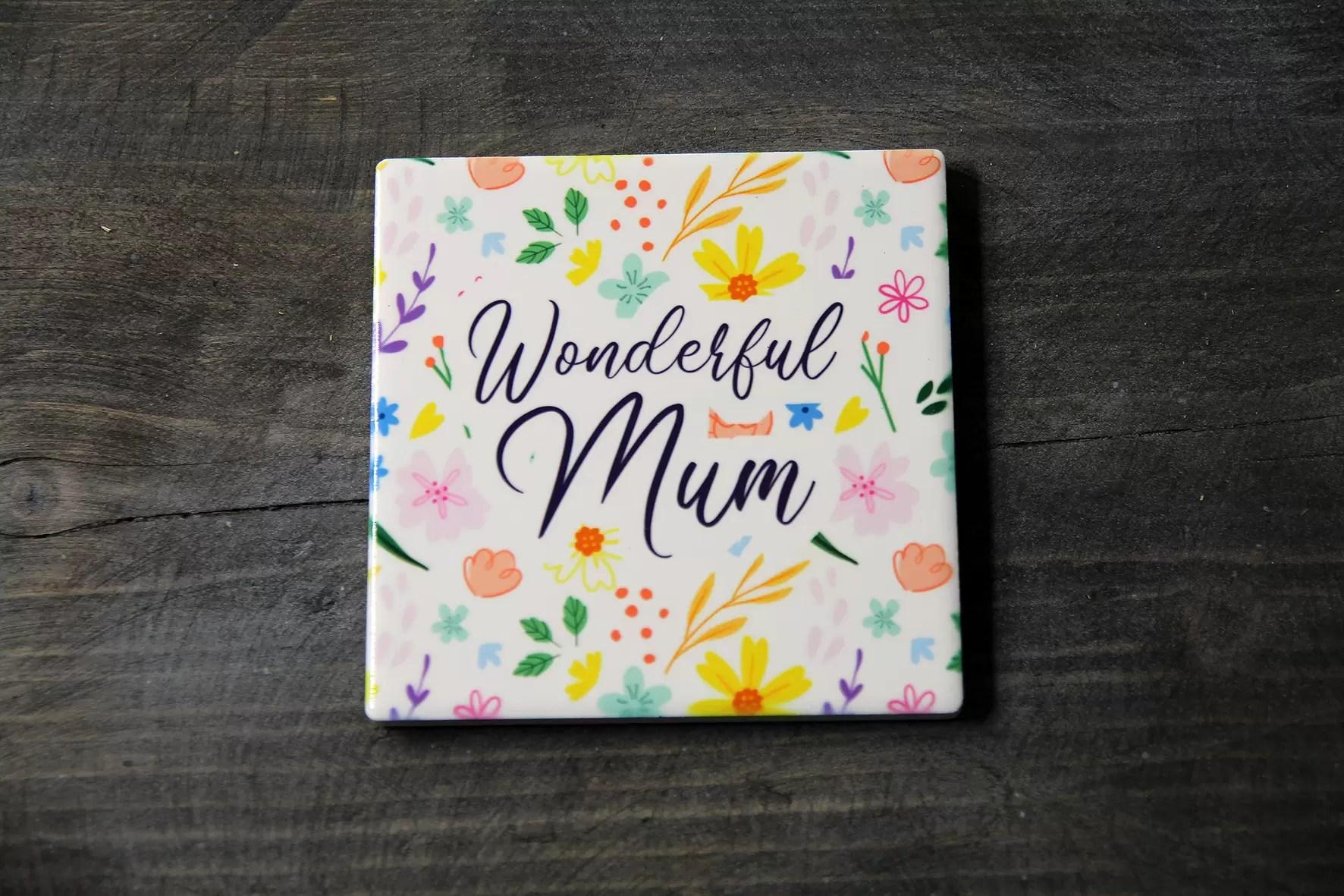 Wonderful mum coaster