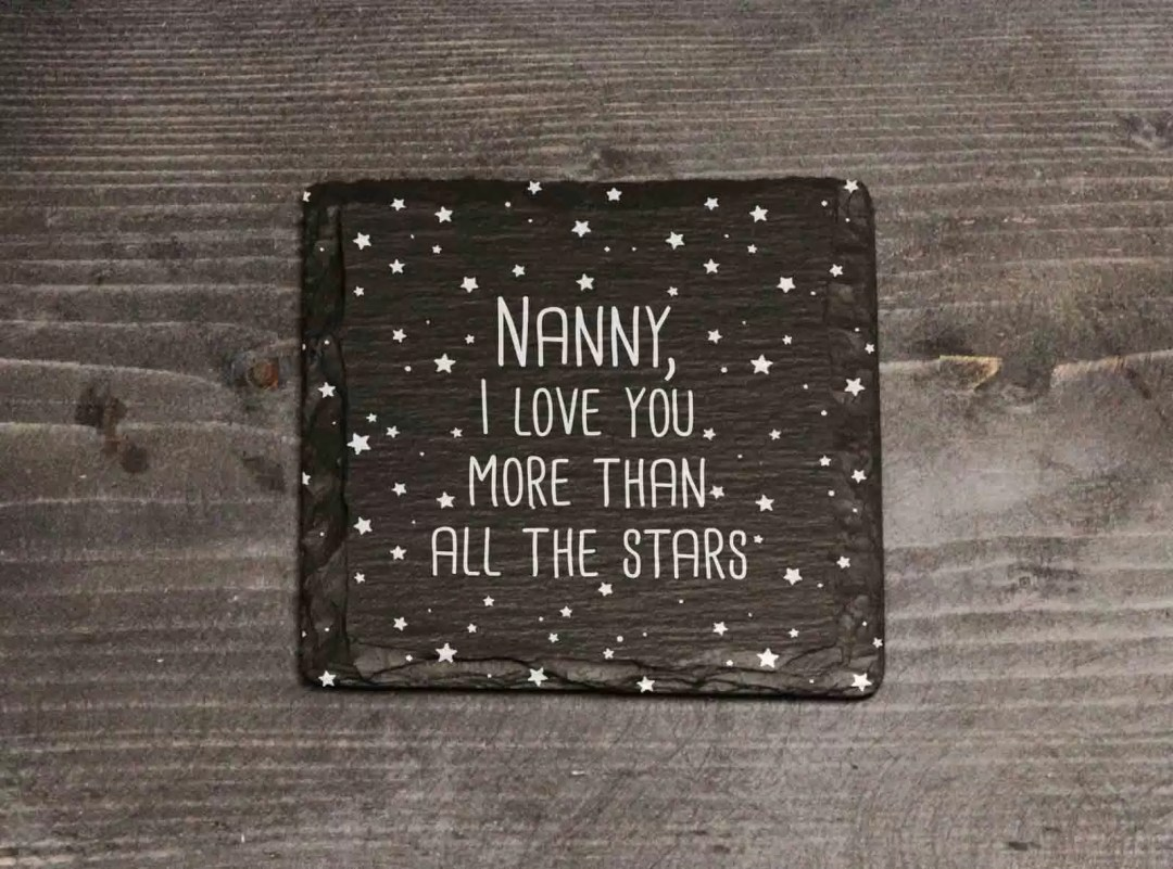 Nanny I Love You More Than All The Stars Welsh Slate Coaster Mother's Day Gift