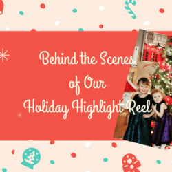 Behind the Scenes of Our Holiday Highlight Reel