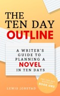 Lewis Jorstad - The Ten Day Outlinebook cover