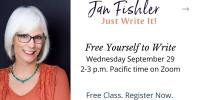 FREE | Free Yourself to Write with Jan Fishler