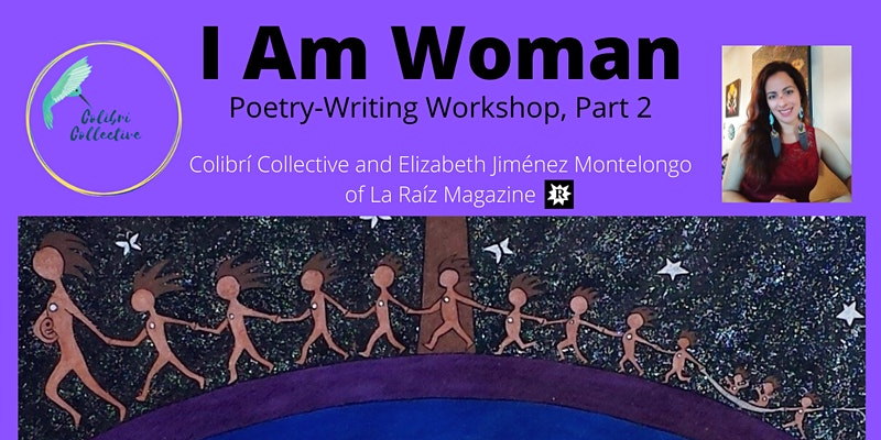 I Am Woman(Part 2) A Poetry-Writing Workshop