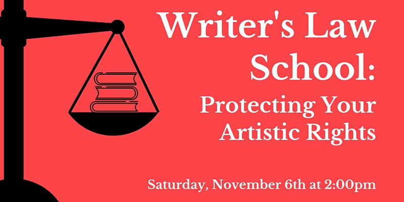 Writer's Law School- Protecting Your Artistic Rights