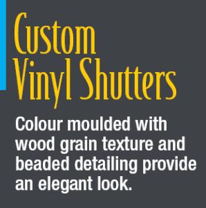 Valor Specialty Products Inc. - Custom Vinyl Shutters