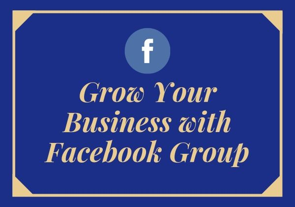 Group Your _Business with Facebook Group