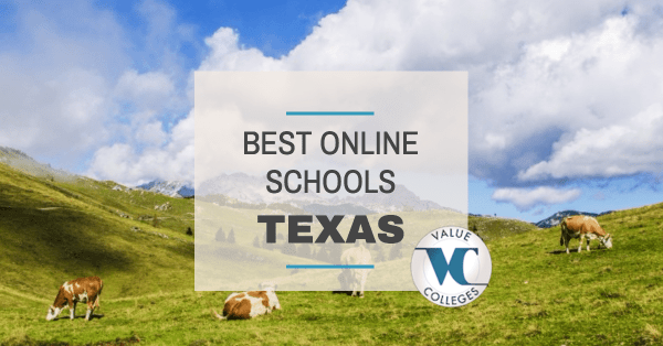 Top 10 Best Online Colleges in Texas | Value Colleges