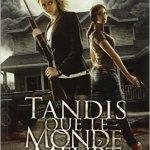 TANDIS QUE LE MONDE MEURT T01 LES PREMIERS JOURS Rhiannon Frater