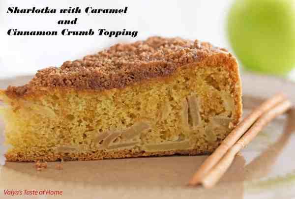 Sharlotka with Caramel and Cinnamon Crumb Topping