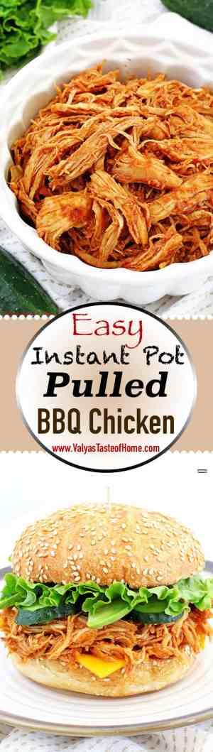 Easy Instant Pot Pulled Bbq Chicken Recipe Valya S Taste Of Home