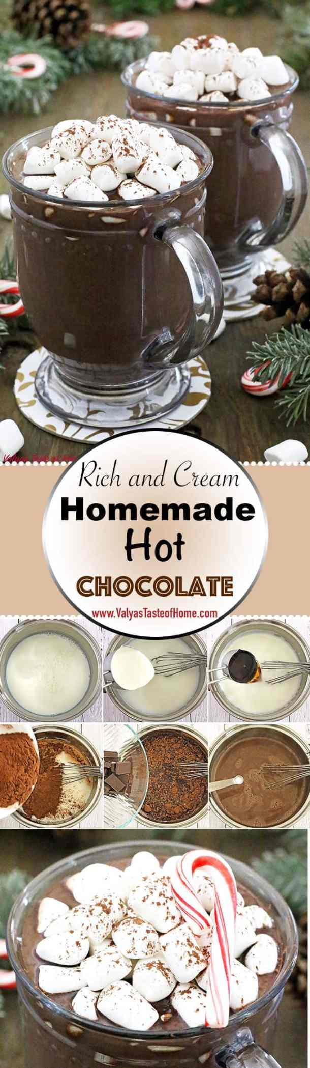 Making Rich and Creamy Homemade Hot Chocolate at home has never been easier! This rich and creamy hot cocoa make from scratch out of the ingredients you most likely to have on hand taste undescribable tasty!
