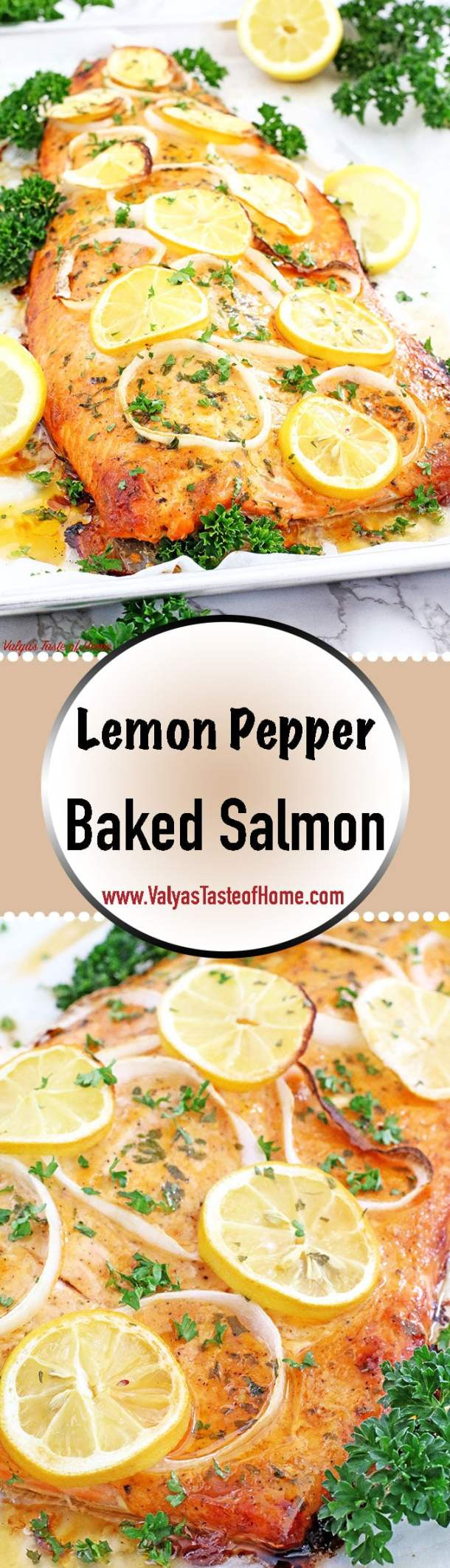 This Lemon Pepper Baked Salmon delicacy is the softest and juiciest baked salmon I've ever had. It bursts with flavor and is absolutely scrumptious. You will have seconds for sure! We usually serve this salmon with mashed potatoes and gravy, as kids like it. | www.valyastasteofhome.com