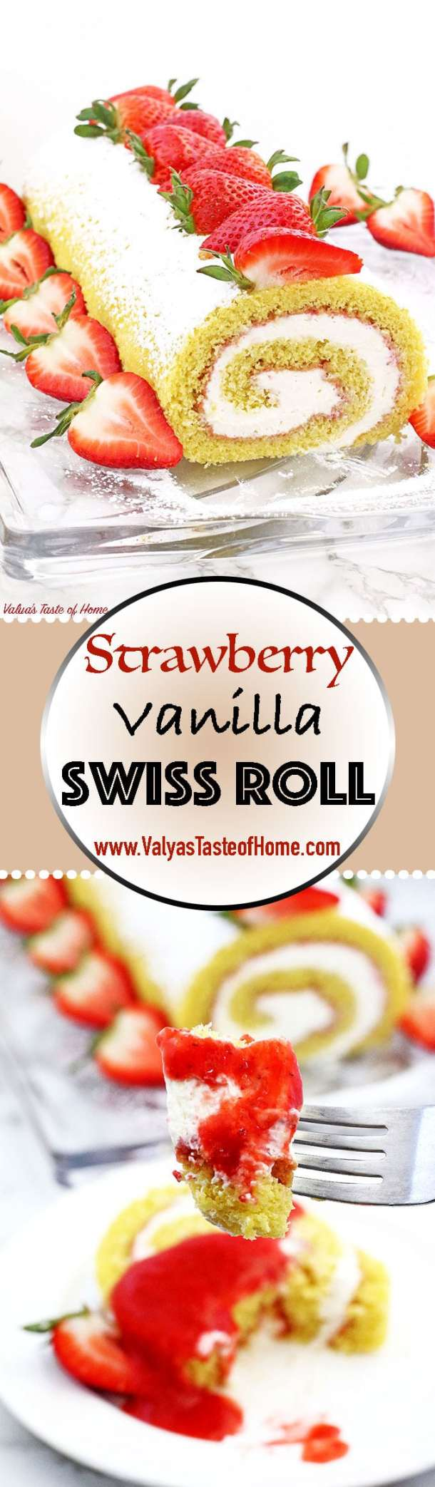 This Strawberry Vanilla Swiss Roll Recipe is the easiest and the quickest dessert you can ever make! Supper soft sponge cake topped with amazingly tasty (no cook) strawberry sauce, filled with super soft and fluffy cream, dusted with confectioners' sugar and topped with loads of fresh strawberries. | www.valyastasteofhome.com
