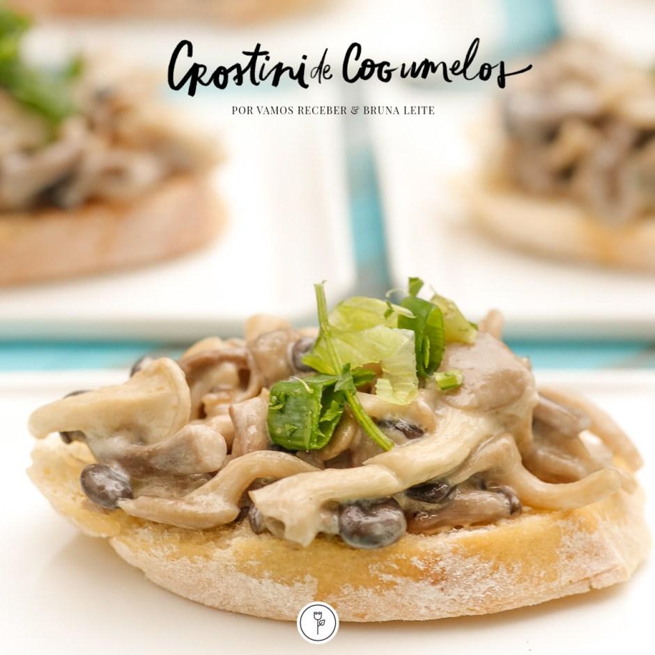 Crostini de Cogumelos por Vamos Receber & Bruna Leite