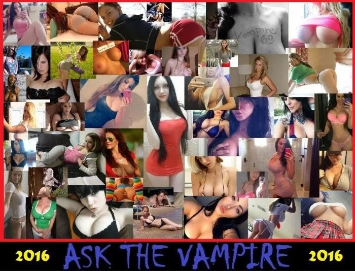 ASK THE VAMPIRE! 2016 2.0
