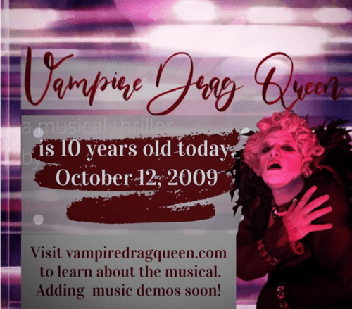 """Vampire Drag Queen"" turns 10"