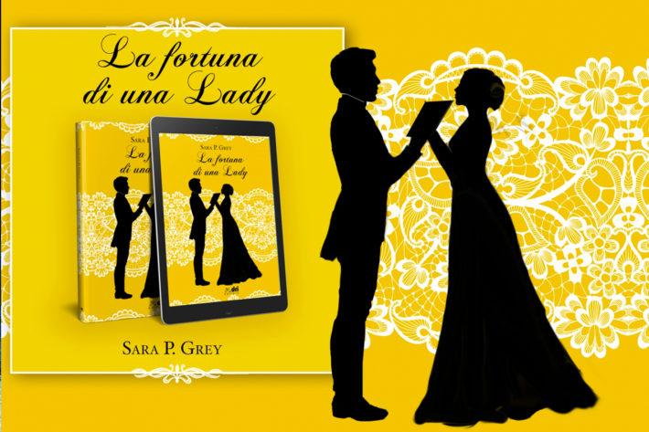 la fortuna di una lady sara p grey