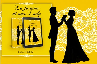 la fortuna di una lady sara p grey