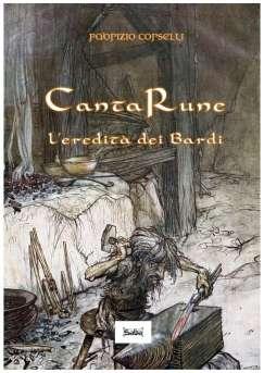 CantaRune - L'eredità dei Bardi di Fabrizio Corselli