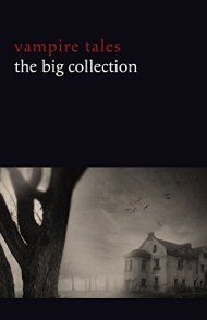 Vampire Tales: The Big Collection (80+ stories in one volume)