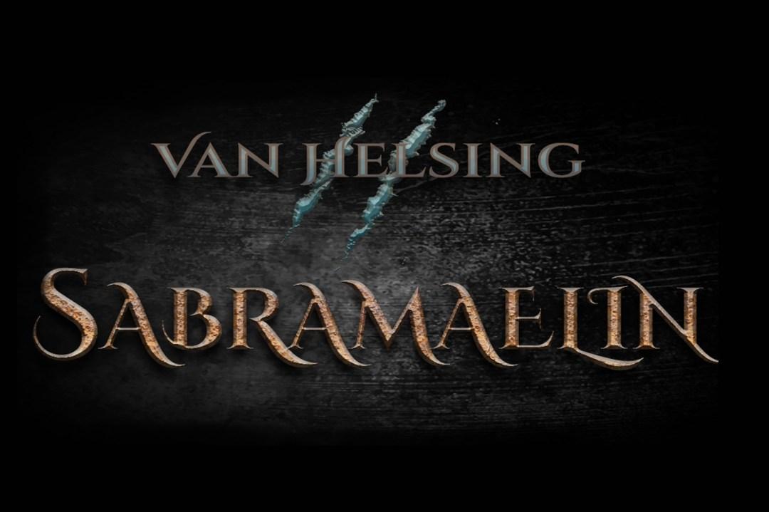 Sabramaelin: torna Van Helsing con il