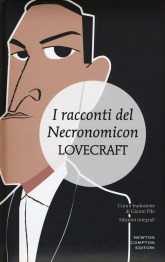 I racconti del Necronomicon. Ediz. integrale di Howard P. Lovecraft