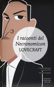 I racconti del Necronomicon. Ediz. integrale di Howard P. Lovecraft