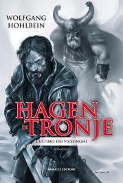 Hagen di Tronje – L'ultimo dei vichinghi di Wolfgang Hohlbein