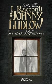 I racconti di Johnny Ludlow di Ellen Wood