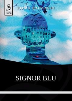 Signor Blu di Piero Bagnardi