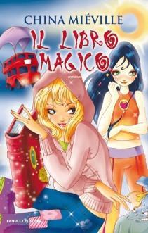 Il libro magico di China Miéville