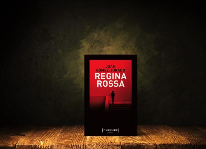 Regina Rossa di Juan Gómez-Jurado