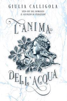 L'Anima dell'Acqua di Giulia Calligola