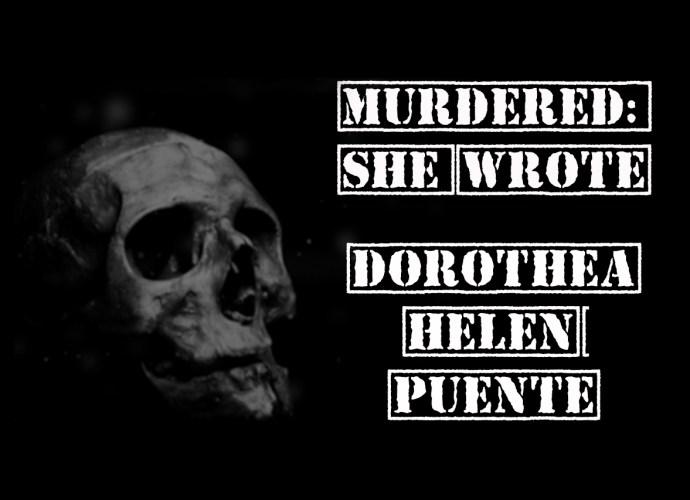 evidenza dorothea puente murdered she wrote
