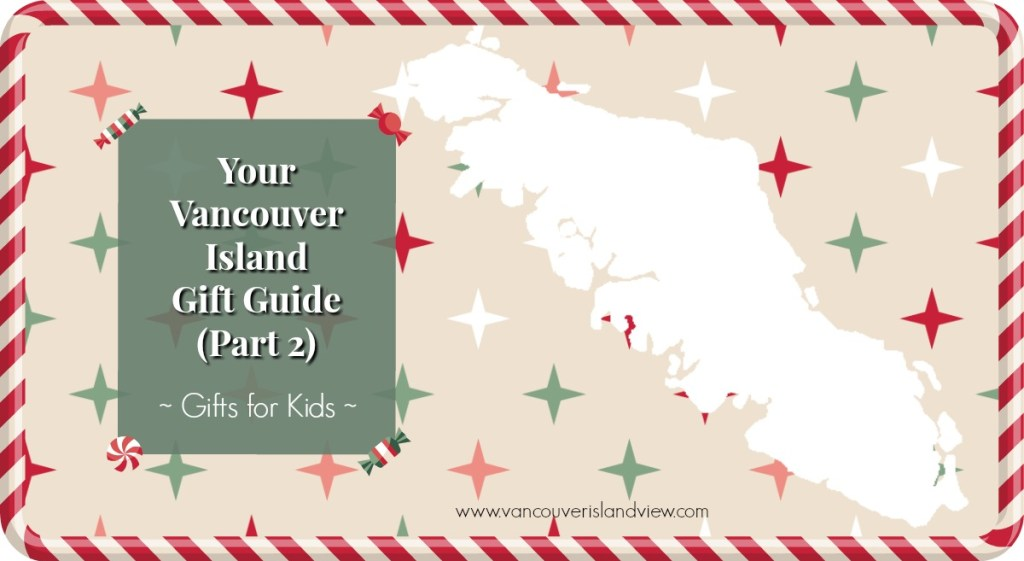 Explore our Vancouver Island Gifts Guide to find the perfect gift idea for your little ones.